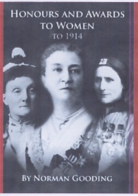 HONOURS AND AWARDS TO WOMEN TO 1914
