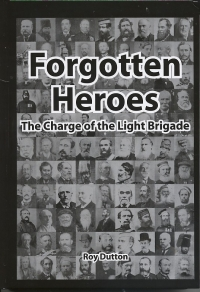 Forgotten Heroes - The charge of the LIGHT BRIGADE.