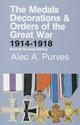 Medals, Decorations and Orders of the Great War 1914-1918