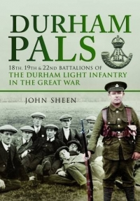 DURHAM PALS IN THE GREAT WAR