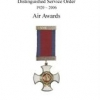 COMPANIONS OF THE DISTINGUISHED SERVICE ORDER 1920-2006: AIR AWARDS