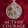 ACTS OF COURAGE - REGISTER OF THE GEORGE MEDAL 1940-2015
